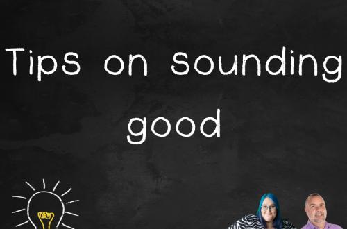 """Episode 2.04 podcast art """"tips on sounding good"""""""