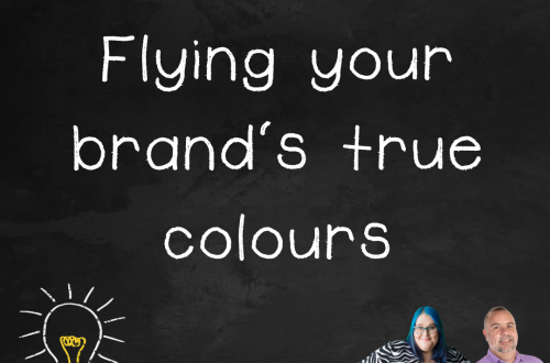 """Episode 2.06 podcast art """"flying your brand's true colours"""""""