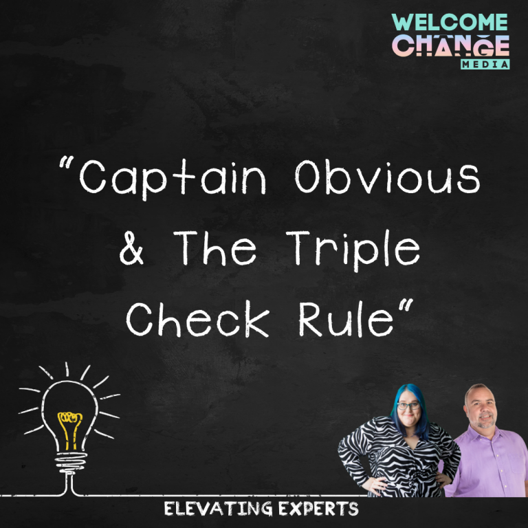 Captain Obvious and the Triple Check Rule