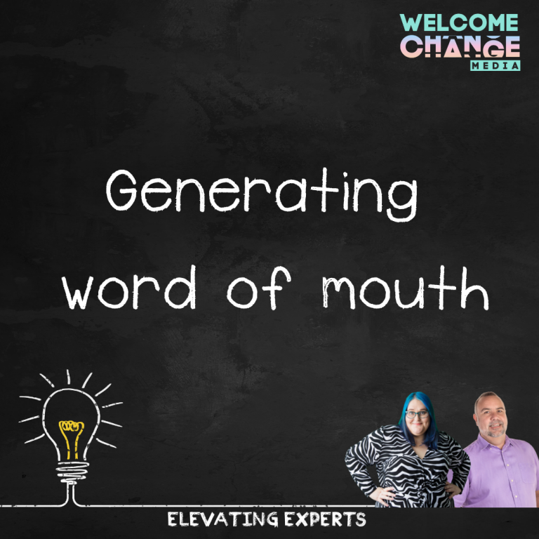 Generating Word Of Mouth
